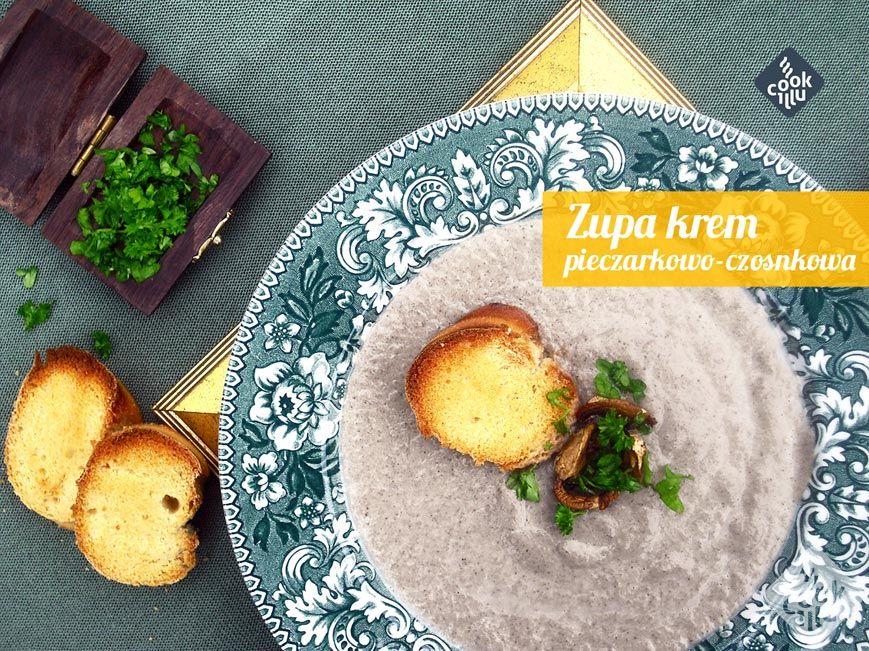 zupa-pieczarkowo-czosnkowa